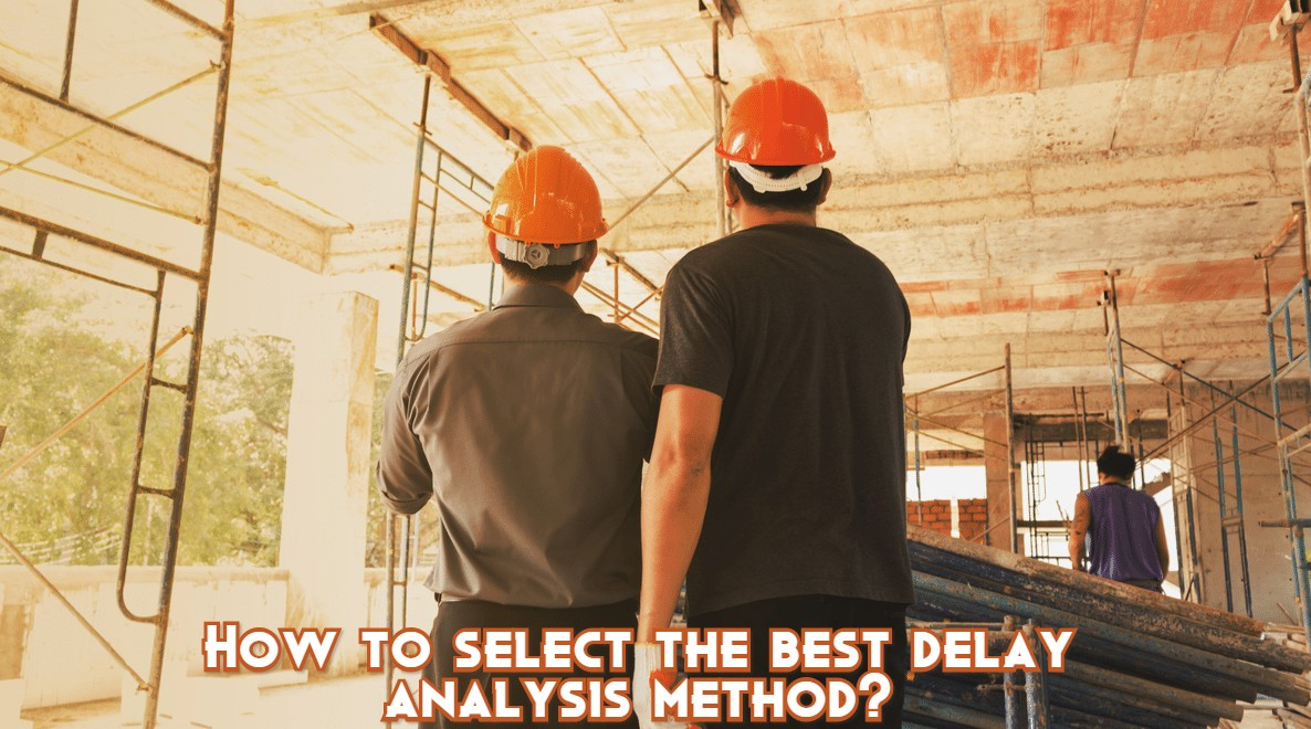 How To Select The Best Delay Analysis Method?