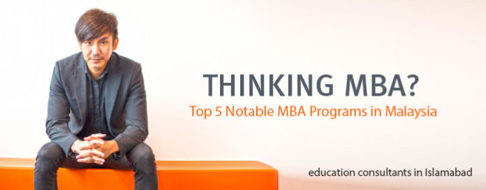 Top 5 Notable MBA Programs in Malaysia